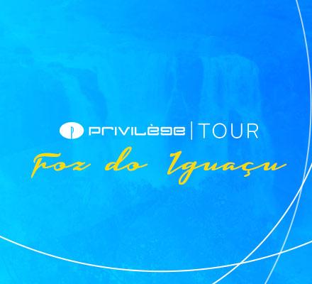 Evento PRIVILÈGE TOUR - FOZ DO IGUAÇU