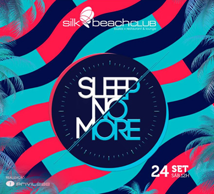 Evento SLEEP NO MORE