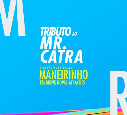 Imagem TRIBUTO A MR. CATRA - Privilège Búzios