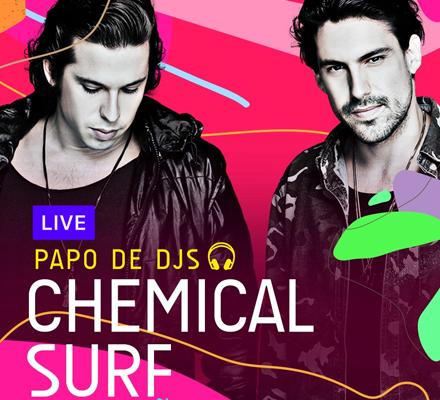 Evento PAPO DE DJS #01: CHEMICAL SURF