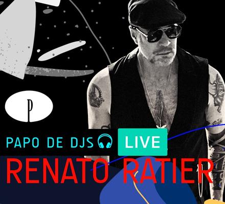 Evento PAPO DE DJS #06: RENATO RATIER