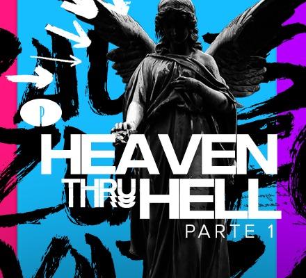 Evento HEAVEN THRU HELL LIVE - PARTE 1