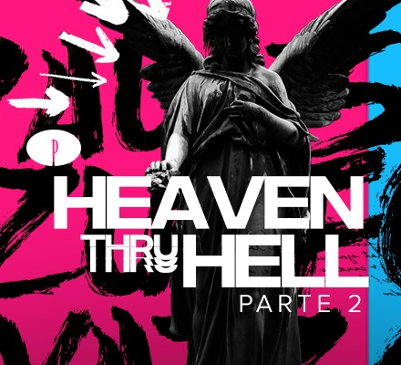 Evento HEAVEN THRU HELL LIVE - PARTE 2 (WATZGOOD)